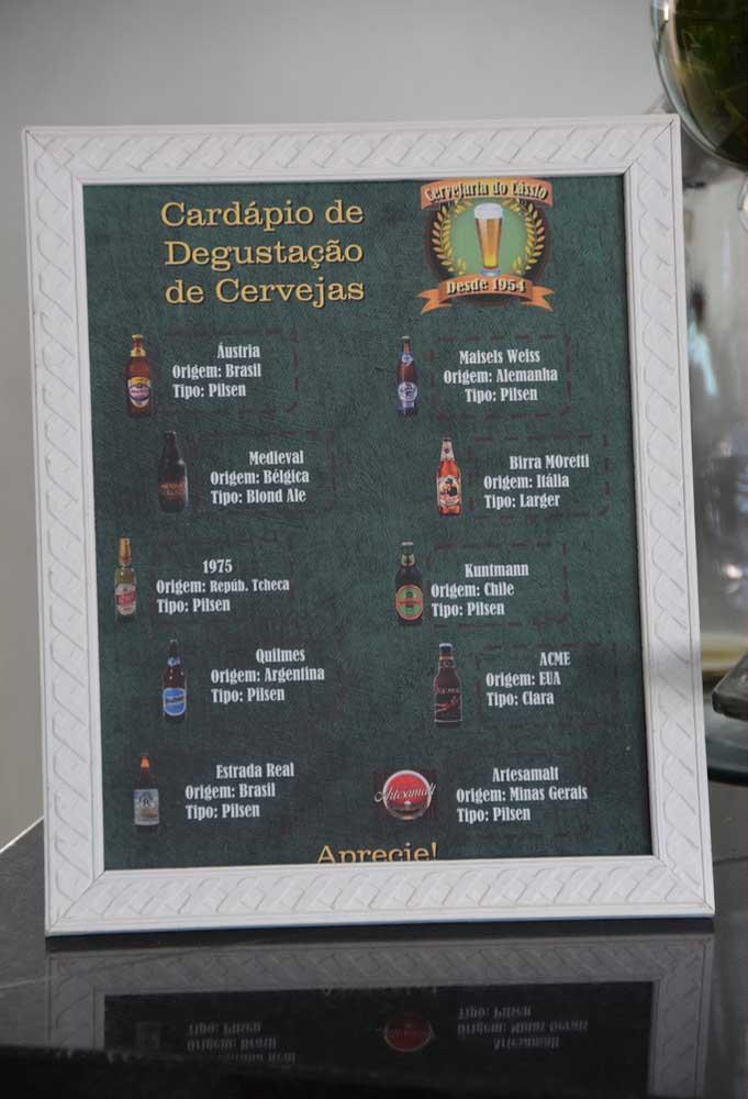 Prepare um cardápio com todas as informações sobre degustação de cerveja. É uma ótima oportunidade de deixar seus convidados informados sobre a origem de cada cerveja.