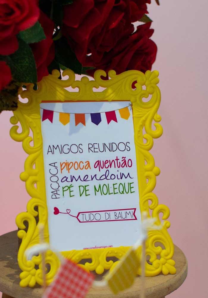Prepare uns quadros com frases para animar a festa junina.