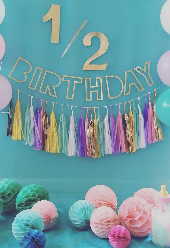 Meio aniversário é igual ao quê? Seis preciosos meses de vida! Tem que comemorar