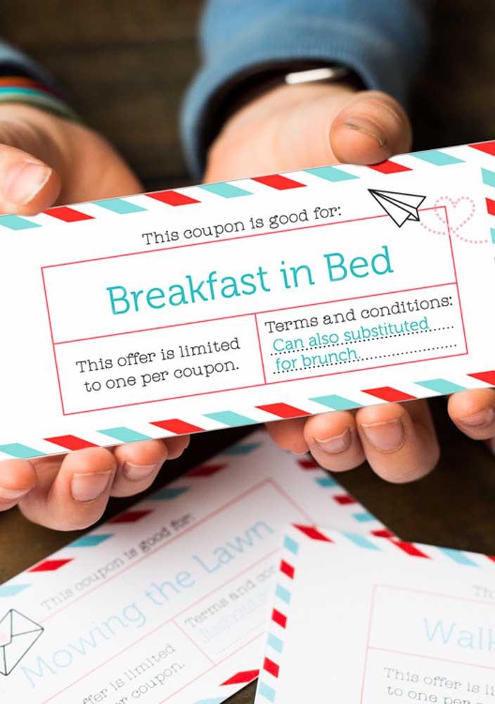 A dica aqui é criar vouchers para serem trocados por café da manhã na cama